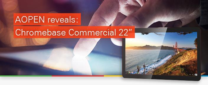 aopen chromebase commercial 22 press release